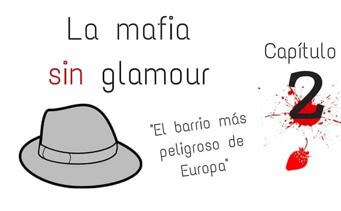 Mafia Sin Glamour 2