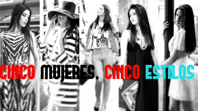 Cinco mujeres, cinco estilos