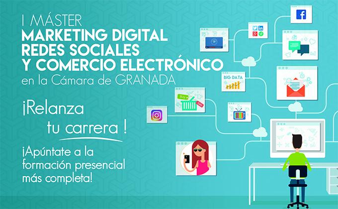 cartel I Máster GRANADA Marketing Digital, Redes Sociales Y Comercio Electrónico