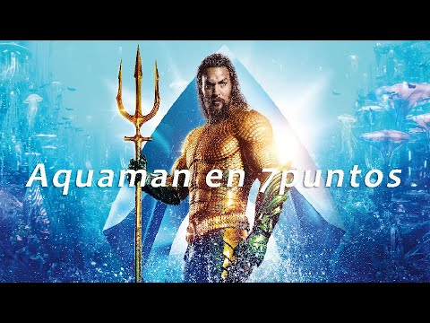 Aquaman-en-7-puntos